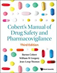 Cobert's Manual of Drug Safety and Pharmacovigilance (English Edition)