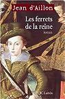 Les Ferrets de la reine par d'Aillon