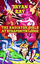 The Radiator Girls at Strapontin Lodge
