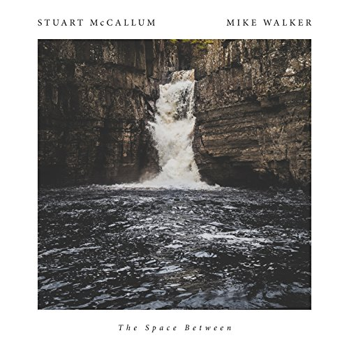 Stuart McCallum, Mike Walker – The Space Between (2016) WEB FLAC