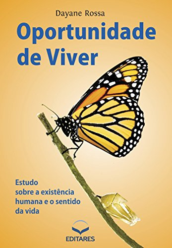 9928c7a2117 Oportunidade de viver  Estudo sobre a existência humana e o sentido da vida  (Portuguese Edition