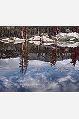 First Light: Five Photographers Explore Yosemite's Wilderness Paperback