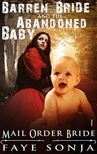 The Barren Bride & The Abandoned Baby (Brides & Miracle Babies of  Ghostbrook Book1)
