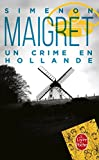 img - for Un Crime En Hollande (Ldp Simenon) (French Edition) book / textbook / text book