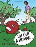 Uh Oh! a Human, Teisha Lashe' Hyman, 1463430191