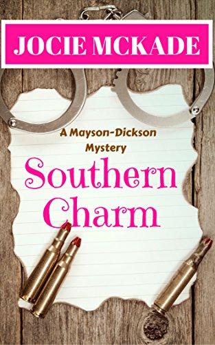 Southern Charm (Mayson-Dickson Mystery Book 3) by [McKade, Jocie]