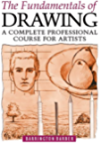The Fundamentals of Drawing (English Edition)
