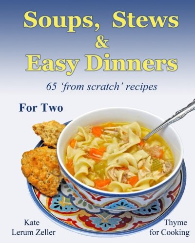 Download soups stews and easy dinners comfort food for two book download soups stews and easy dinners comfort food for two book pdf audio id7zu3r45 forumfinder Images