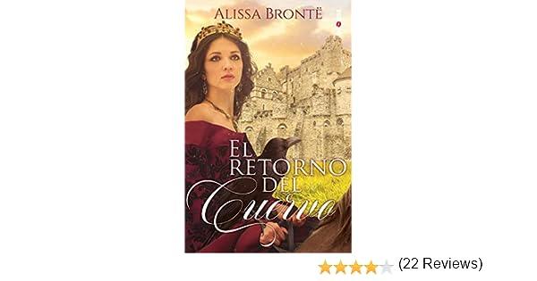 El retorno del cuervo eBook: Brontë, Alissa: Amazon.es: Tienda Kindle
