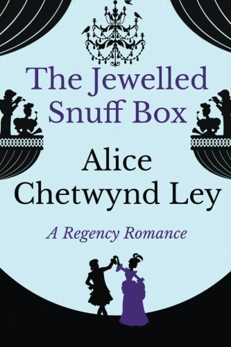 The Jewelled Snuff Box by Alice Chetwynd Ley (2016-05-18)