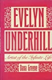 img - for Evelyn Underhill: Artist of the Infinite Life book / textbook / text book