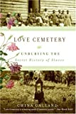 Love Cemetery, China Galland, 0060779314