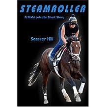 STEAMROLLER (A Nikki Latrelle Short Story)