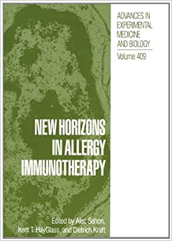 New Horizons in Allergy Immunotheraphy (Advances in Experimental Medicine and Biology)