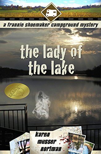 The Lady of the Lake (The Frannie Shoemaker Campground Mysteries Book 4) by [Nortman, Karen Musser]