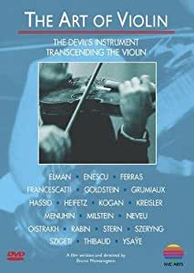 The Art of Violin: The Devil's Instrument / Transcending The Violin
