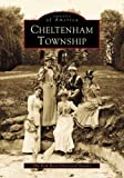 Cheltenham Township, Old York Road Historical Society Staff, 0738508632