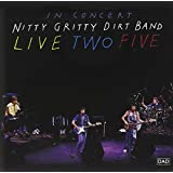 Nitty Gritty Dirt Band: Live 25 Anniversary Package