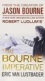 Robert Ludlum's the Bourne Imperative (Jason Bourne series)