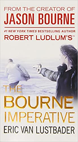 Robert Ludlums Tm the Bourne Imperative Jason Bourne ...