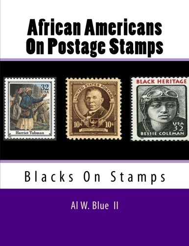 African Americans On Postage Stamps: Blacks On Stamps PDF