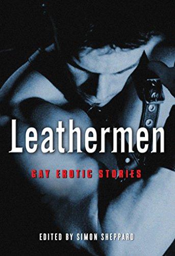 Leathermen: Gay Erotic Stories