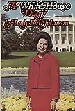 Lady Bird Johnson: A White House Diary