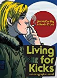 img - for Living for Kicks: A Mods Graphic Novel book / textbook / text book