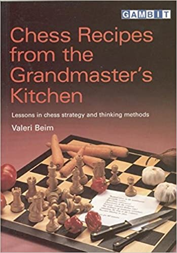 Chess Recipes from the Grandmasters Kitchen