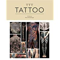 TTT: Tattoo: A Book by Sang Bleu Magazine