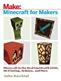 Minecraft for Makers: Minecraft in the Real World