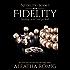 Fidelity (Infidelity Book 5)