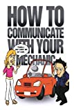 How to Communicate with Mechanic, Jackie Winters, 1482374536