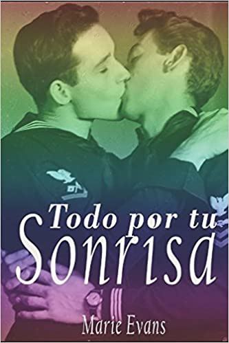Amazon.com: Todo por tu sonrisa (Spanish Edition) (9781520407241): Marie Evans: Books