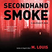 Secondhand Smoke: Jake Brand PI, Book 2 | M. Louis