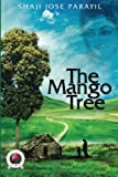 The Mango Tree (In Search of My Angel) (Volume 1)