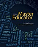Master Educator by Letha Barnes (2013-05-09)
