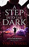 A Step Into The Dark: A Jack Sheridan Mystery