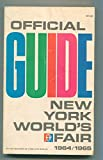 Official Guide New York World's Fair 1964 / 1965