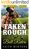 Romance: Taken Rough by the Bull Riders