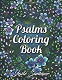 Psalms Coloring Book: An Adult Coloring Book with Inspirational Bible Quotes, Christian Religious Lessons, and Relaxing…