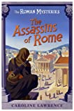 The Assassins of Rome by Caroline Lawrence front cover