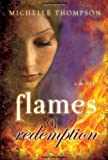 Flames of Redemption, Michelle Thompson, 1599555050