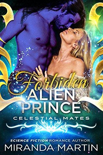 Forbidden Alien Prince: Celestial Mates (The Alva) by [Martin, Miranda]