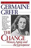 The Change, Germaine Greer, 0449908534