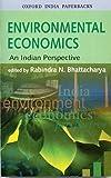 Environmental Economics: An Indian Perspective