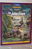 Reading Expeditions Fiction: Johnstown Flood, National Geographic Learning, National Geographic Learning, 0792258630