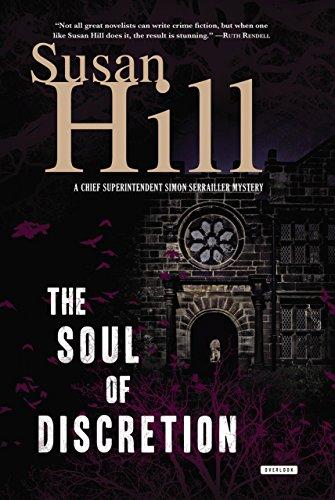 The Soul of Discretion: A Chief Superintendent Simon Serrailler Mystery (Serrailler series)