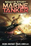 img - for Noah's Story: Marine Tanker (The United Federation Marine Corps' Lysander Twins) (Volume 3) book / textbook / text book
