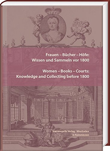 Frauen – Bücher – Höfe: Wissen und Sammeln vor 1800. Women – Books – Courts: Knowledge and Collecting before 1800: Essays in honor of Jill Bepler (Wolfenbütteler Forschungen, Band 151) (Englisch) Gebundenes Buch – 16. Mai 2018 Volker Bauer Elizabeth Hardin